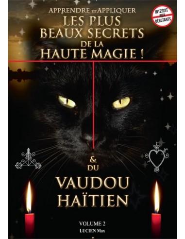TOME 2 les secrets du vaudou et de la magie haïtienne
